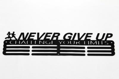 Kovový věšák na medaile - Never Give Up